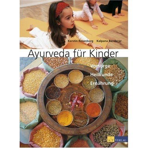 Ayurveda für Kinder ( Dr.Bandercar)